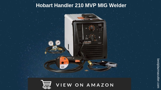 Hobart Handler 210 MVP Review