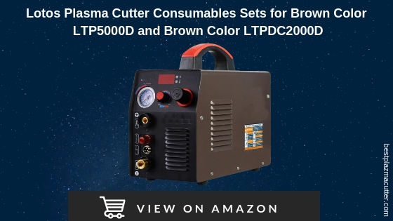Lotos Plasma Cutter Consumables Sets for Brown Color LTP5000D and Brown Color LTPDC2000D