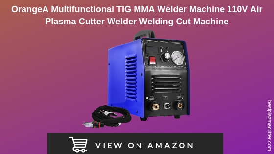 OrangeA Multifunctional TIG MMA Welder Machine 110V Air Plasma Cutter Welder Welding Cut Machine CT312 (CUT-50 Cutter)